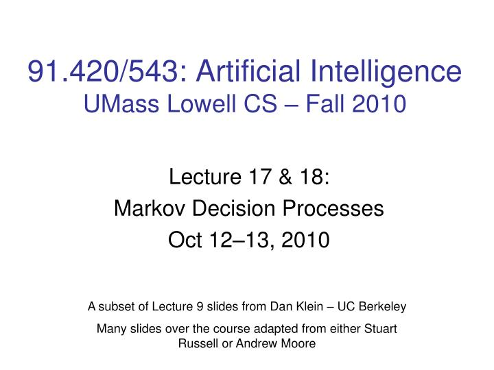 91 420 543 artificial intelligence umass lowell cs fall 2010 n.