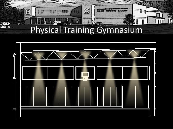 Physical Training Gymnasium