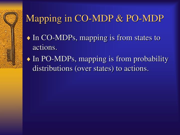 Mapping in CO-MDP & PO-MDP