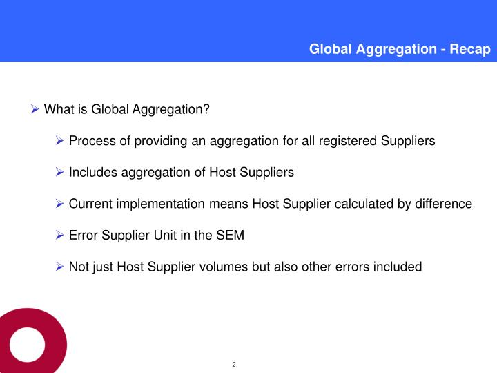 Global aggregation recap