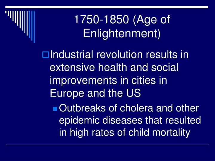 1750-1850 (Age of Enlightenment)