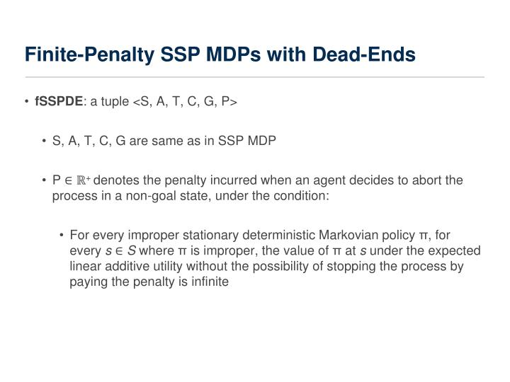 Finite-Penalty SSP MDPs with Dead-Ends