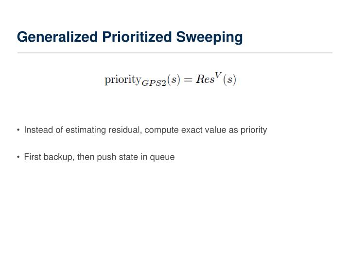 Generalized Prioritized Sweeping
