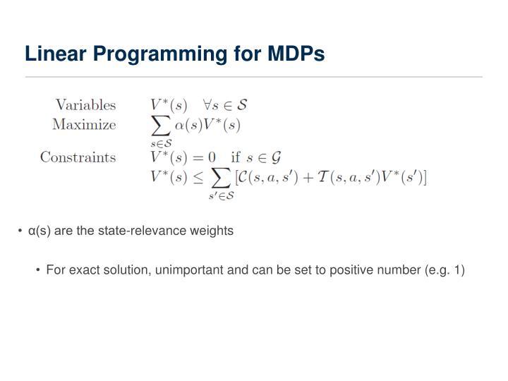 Linear Programming for MDPs