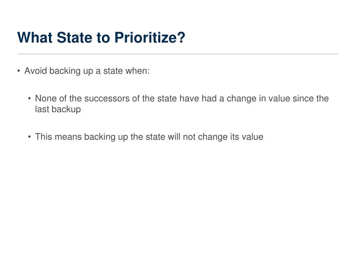 What State to Prioritize?