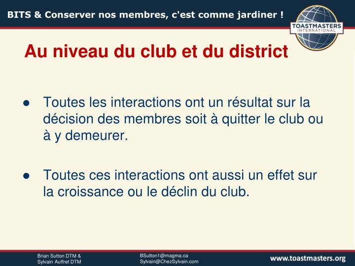 Au niveau du club et du district