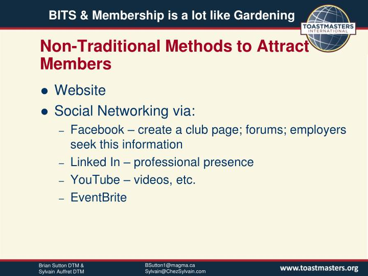 Non traditional methods to attract members