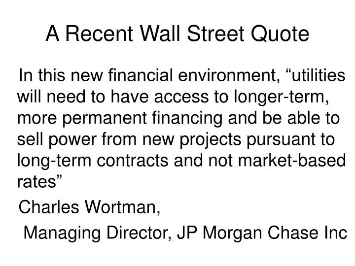 A Recent Wall Street Quote