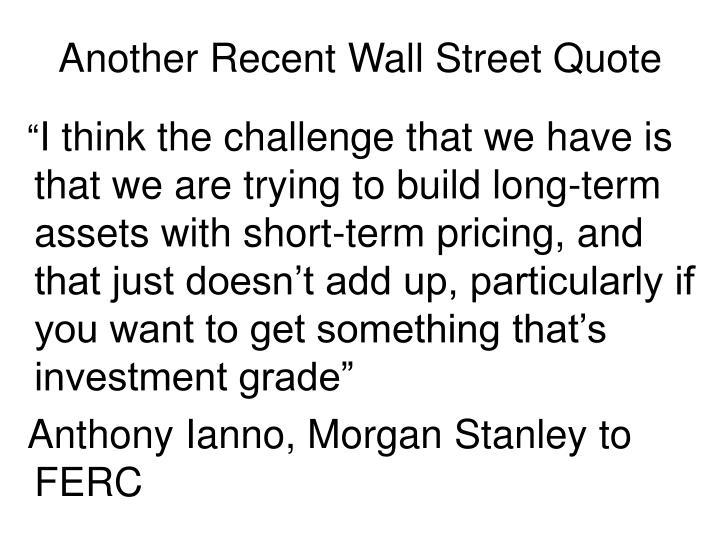 Another Recent Wall Street Quote