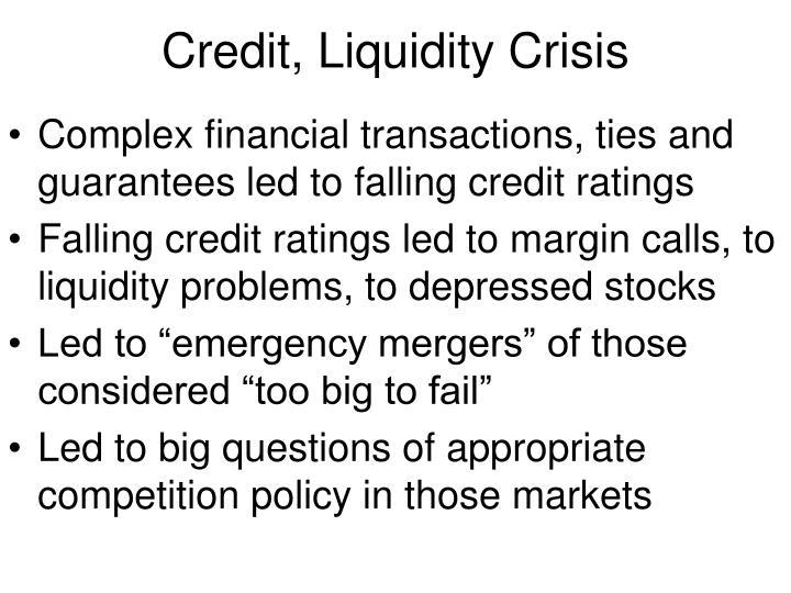 Credit, Liquidity Crisis