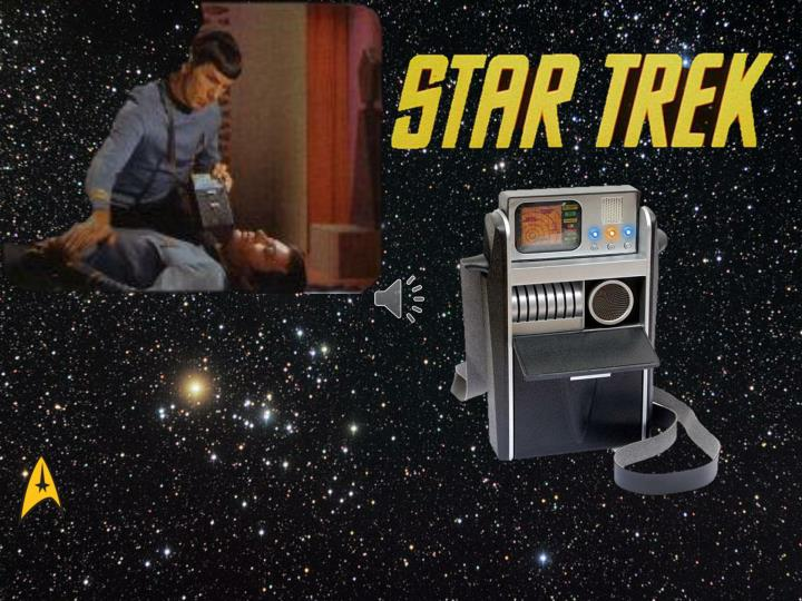 In Star trek they had tricorders, when I'm older; they'll look at my body and make medicine just...