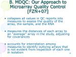 b mdqc our approach to microarray quality control fzn 07