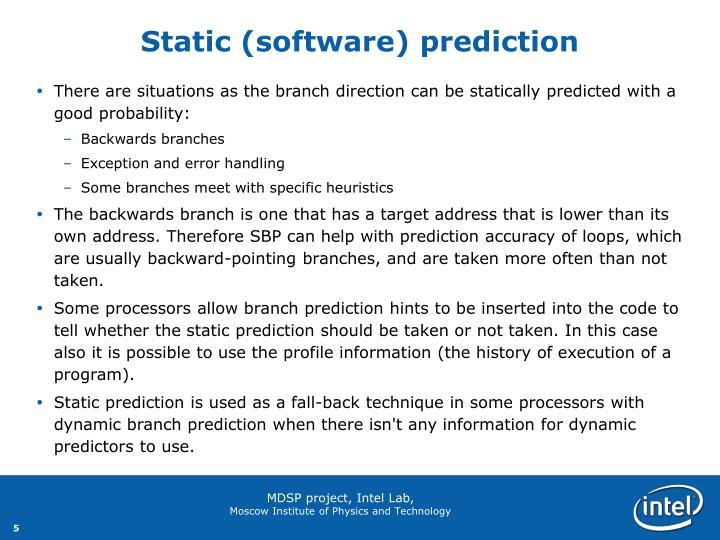 Static (software) prediction