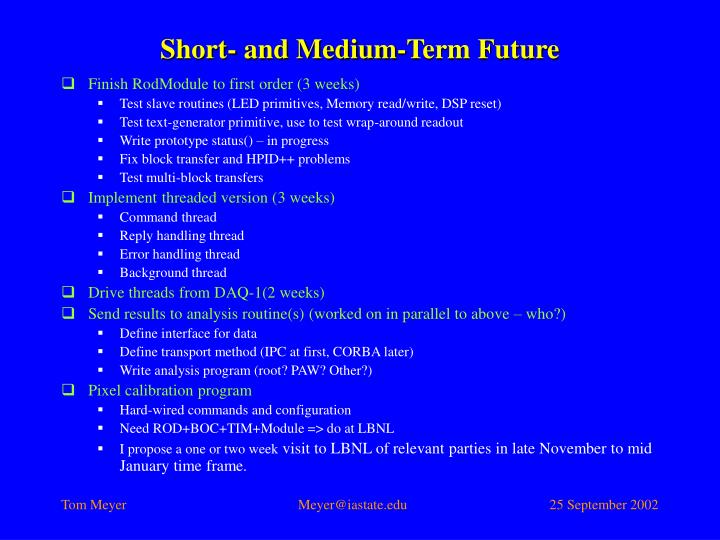 Short- and Medium-Term Future