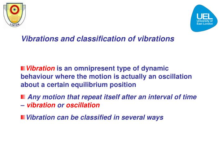 Vibrations and classification of vibrations