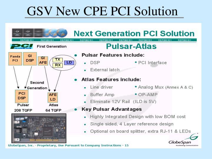 GSV New CPE PCI Solution