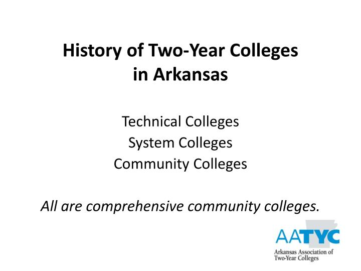 History of two year colleges in arkansas