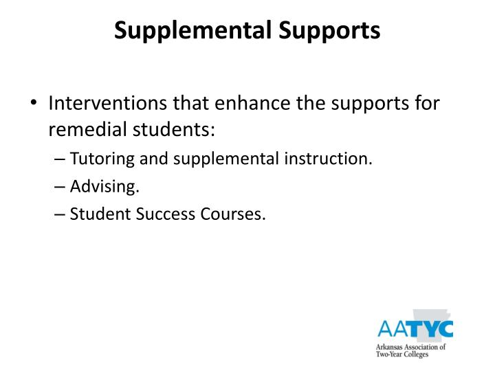 Supplemental Supports