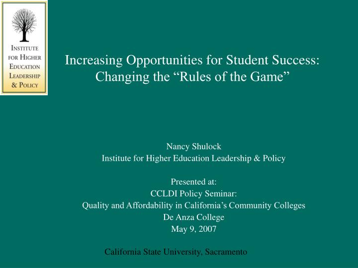 increasing opportunities for student success changing the rules of the game
