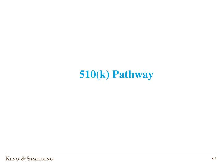 510(k) Pathway