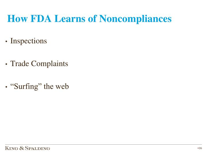 How FDA Learns of Noncompliances