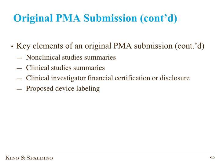 Original PMA Submission (cont'd)