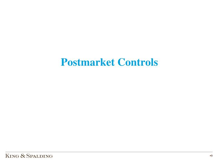 Postmarket Controls