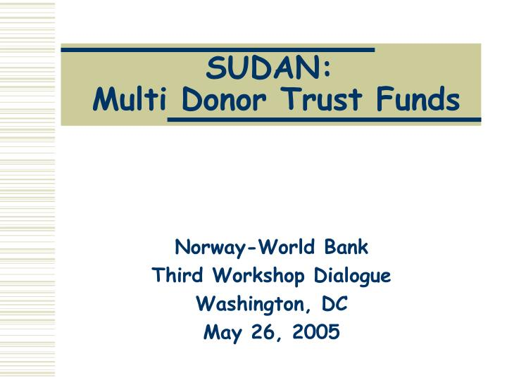 sudan multi donor trust funds n.
