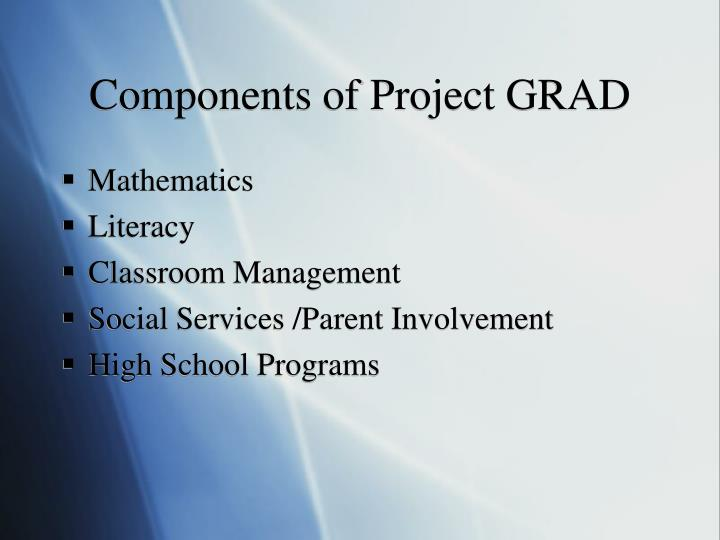 Components of Project GRAD