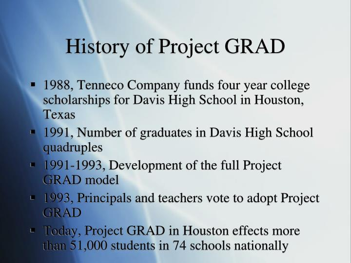 History of project grad