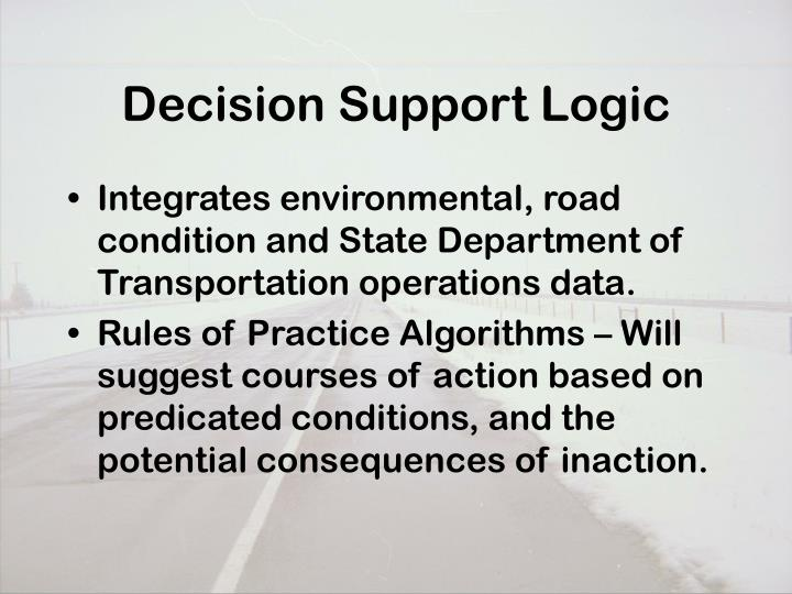 Decision Support Logic