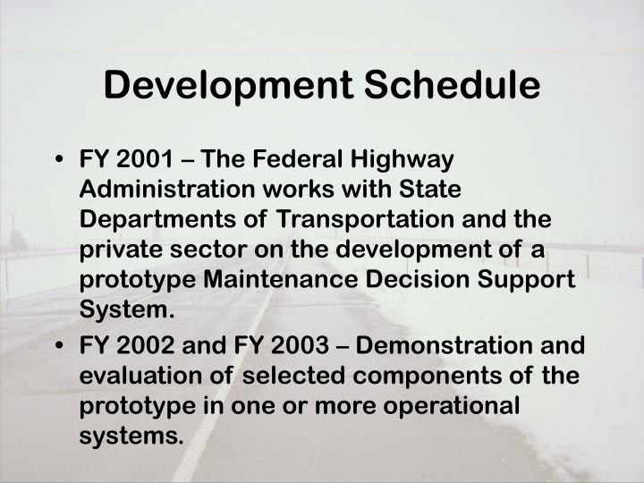 Development Schedule
