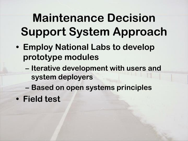 Maintenance Decision Support System Approach