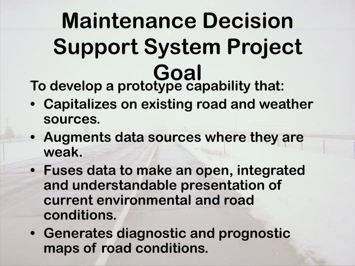 Maintenance Decision Support System Project Goal