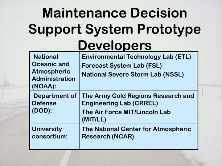 Maintenance Decision Support System Prototype Developers