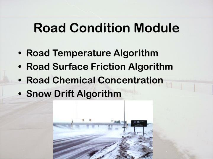 Road Condition Module