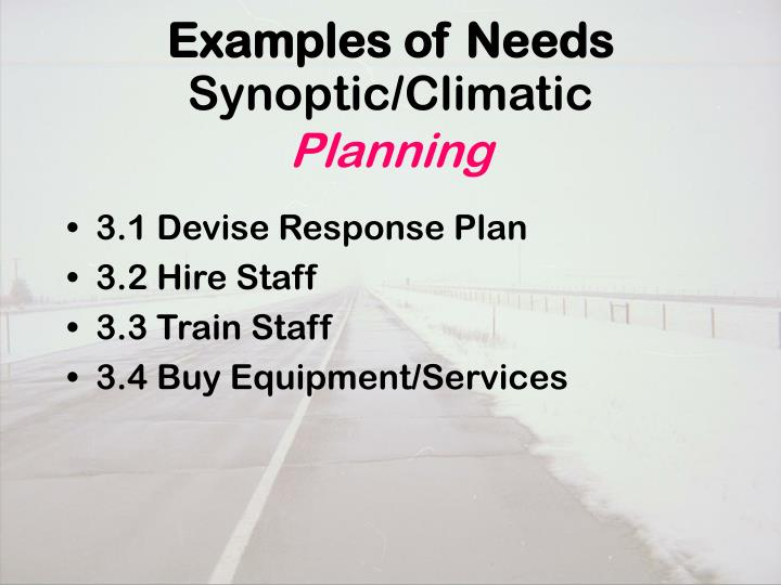 Examples of Needs