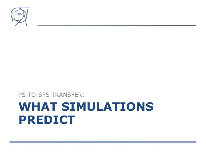 What simulations predict