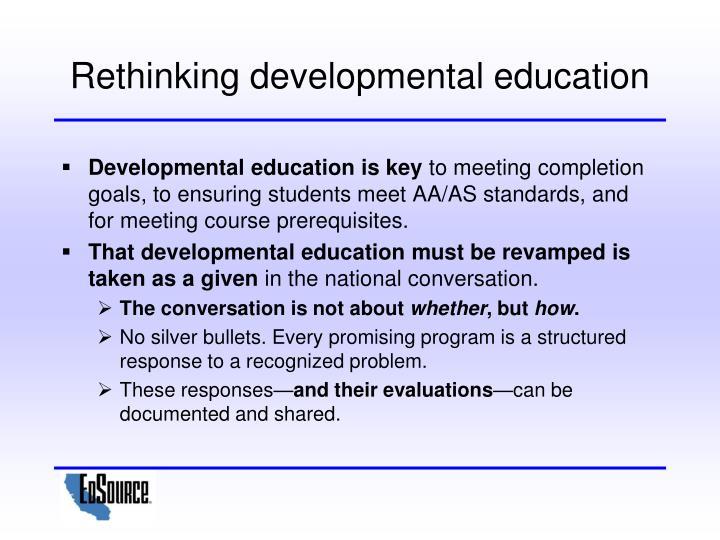 Rethinking developmental education
