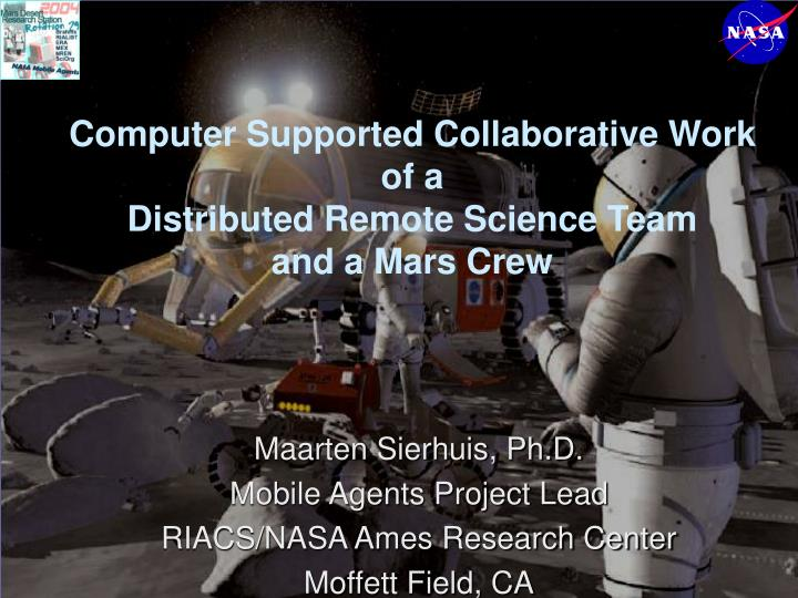 computer supported collaborative work of a distributed remote science team and a mars crew n.
