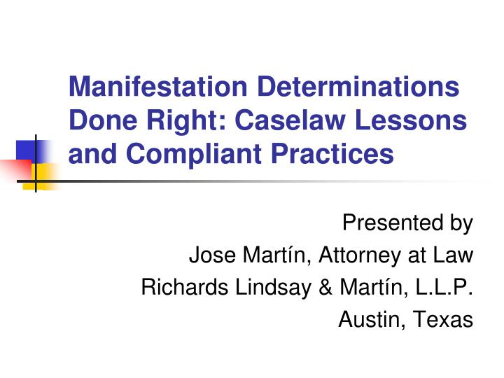 Manifestation determinations done right caselaw lessons and compliant practices