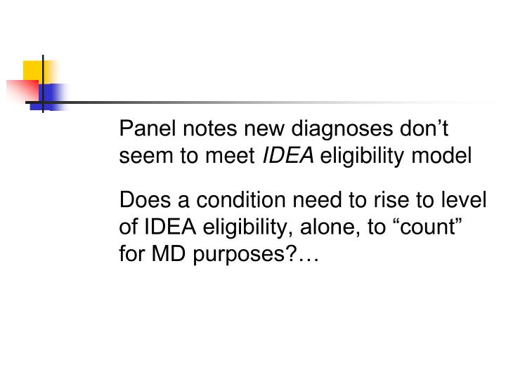 Panel notes new diagnoses don't seem to meet
