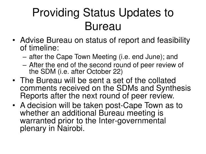 Providing Status Updates to Bureau