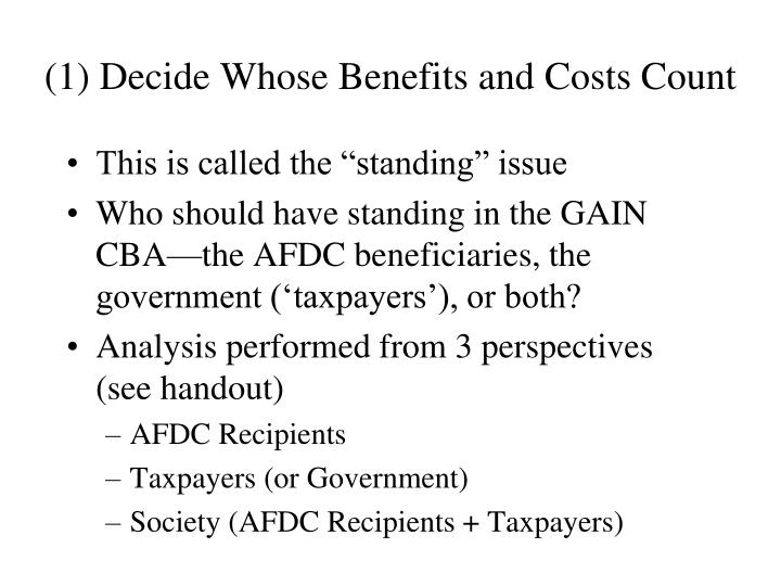 (1) Decide Whose Benefits and Costs Count