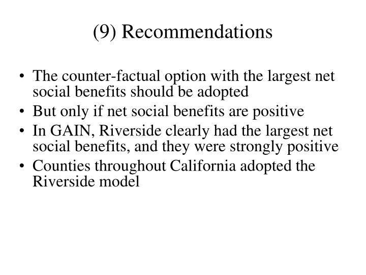 (9) Recommendations