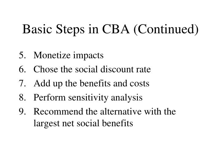 Basic Steps in CBA (Continued)