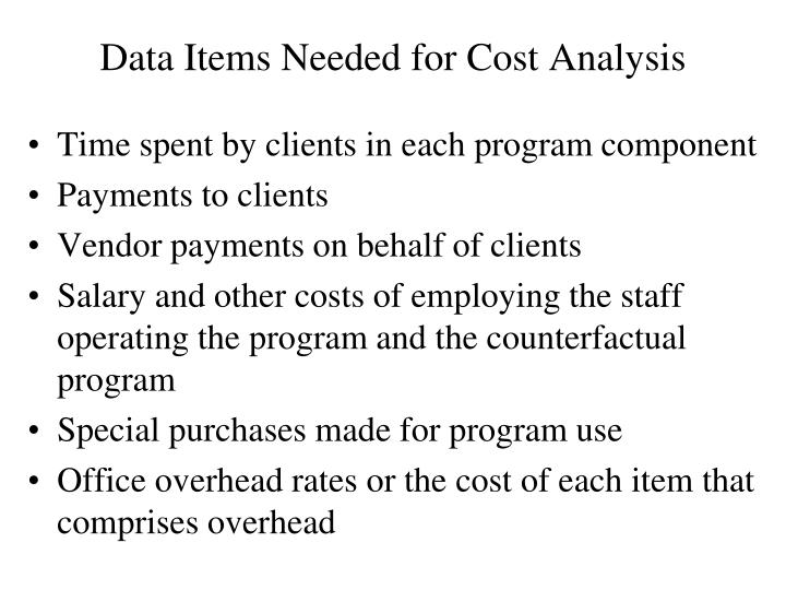 Data Items Needed for Cost Analysis
