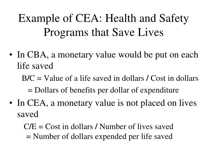 Example of CEA: Health and Safety Programs that Save Lives