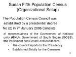 sudan fifth population census organizational setup