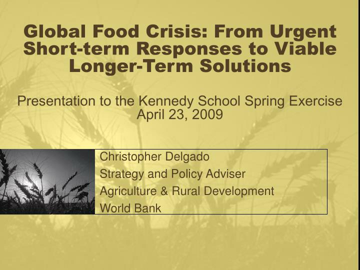 Christopher delgado strategy and policy adviser agriculture rural development world bank